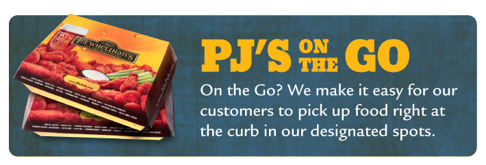 P.J.\s On the Go - Call ahead and pick up